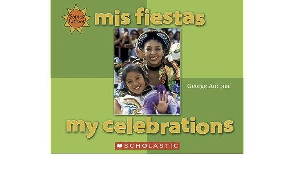Mis Fiestas / My Celebrations (Somos Latinos / We Are