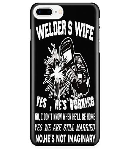 iPhone 7 Plus/7s Plus/8 Plus Case, He's Working Case for Apple iPhone 7 Plus/7s Plus/8 Plus, Welder's Wife iPhone Case (iPhone 7 Plus/7s Plus/8 Plus Case - Black)