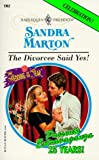 """The Divorcee Said Yes! (Harlequin Presents)"" av Sandra Marton"