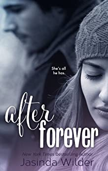 After Forever (The Ever Trilogy: Book 2) by [Wilder, Jasinda]