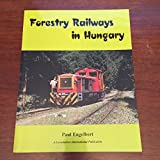 Forestry Railways in Hungary