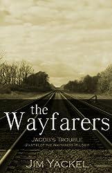 The Wayfarers | Jacob's Trouble