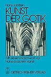 Kunst der Gotik: Klassische Kathedralen Frankreichs - Chartres, Reims, Amiens