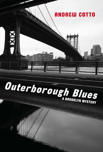 Book: Outerborough Blues - A Brooklyn Mystery by Andrew Cotto