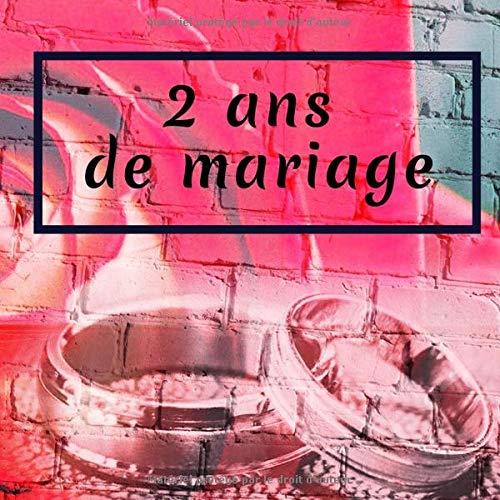 grosses soldes meilleur en ligne double coupon 2 Ans De Mariage: Livre D'Anniversaire - Livre D'Or Mariage ...