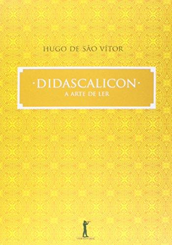 Didascalicon. A Arte de Ler