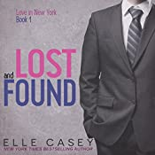 Lost and Found: Love in New York, Book 1 | Elle Casey