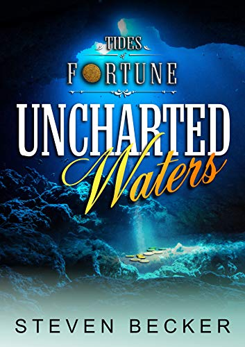 Uncharted Waters (Tides of Fortune Book 5)
