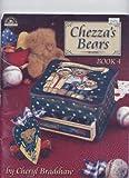 Chezza's Bears Book 4, Cheryl Bradshaw, 1588910512