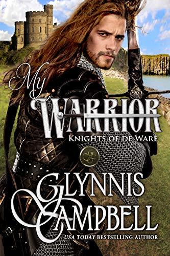 - My Warrior (Knights of de Ware Book 2)
