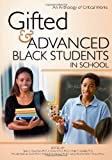 Gifted and Advanced Black Students in School: An Anthology of Critical Works by Tarek C. Grantham Ph.D (2011-06-01)