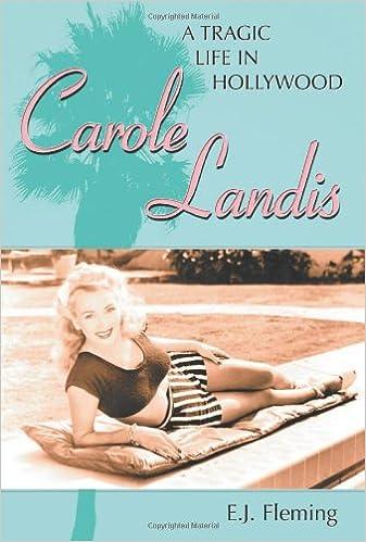 Descargar Libro Kindle Carole Landis: A Tragic Life In Hollywood Buscador De Epub