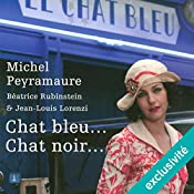 Chat bleu... chat noir... (L'orange de Noël 3) | Michel Peyramaure