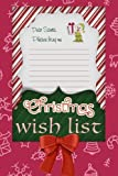 """Christmas Wish List Journal 6x9 - Glossy Cover Blank Lined Paper - 100 Writing Pages   Kids and adults can both keep track of their gift ideas with this cute Christmas wish list journal. Featuring a cute """"Dear Santa"""" themed cover, the inside include..."""