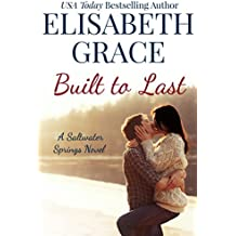 Built To Last: A Small Town Contemporary Romance