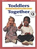 By Cynthia Catlin - Toddlers Together: The Complete Planning Guide For A Toddler Curr (1994-07-16) [Paperback]