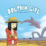 img - for Dolphin Girl book / textbook / text book