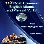 117 Most Common English Idioms and Phrasal Verbs | Zhanna Hamilton