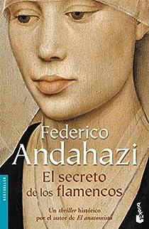 El secreto de los flamencos par Andahazi