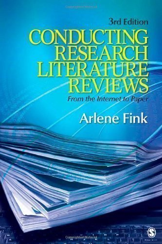 Conducting Research Literature Reviews: From the Internet to Paper 3rd (third) Edition by Fink, Arlene G. published by SAGE Publications, Inc (2009) Paperback