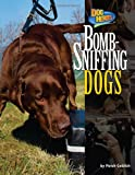 Bomb-Sniffing Dogs, Meish Goldish, 1617724556