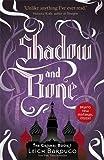 Shadow And Bone: 1 (The Grisha)
