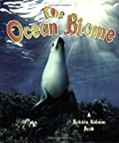 Library Book: The Ocean Biome (The Living Oceans)