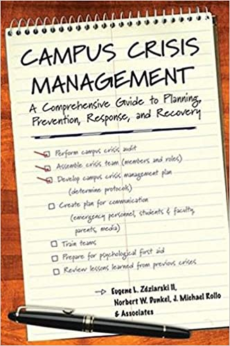 Campus Crisis Management: A Comprehensive Guide To Planning, Prevention,  Response, And Recovery 1st Edition