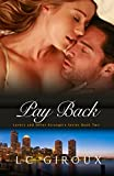 Pay Back (A Wounded Hero Contemporary Romance) (Lovers and Other Strangers Book 2)