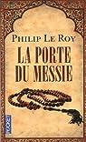 La Porte du Messie par Le Roy