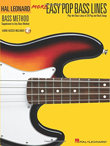 (More Easy Pop Bass Lines: Play the Bass Lines of 20 Pop and Rock Songs (Hal Leonard Bass Method))