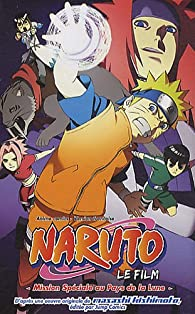 Naruto Shippuden, tome 6 : Mission Spéciale au Pays de la Lune par Masashi Kishimoto