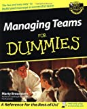 Managing Teams for Dummies, Marty Brounstein, 0764554085