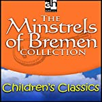 The Minstrels of Bremen Collection |  Brothers Grimm