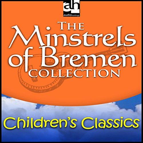 Bremen Bremen Collection (The Minstrels of Bremen Collection)