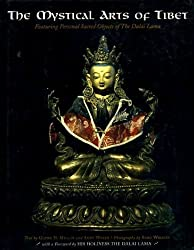 The Mystical Arts of Tibet: Featuring Personal Sacred Objects of H.H. the Dalai Lama