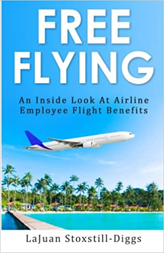 Free Flying: An Inside Look at Airline Employee Flight Benefits