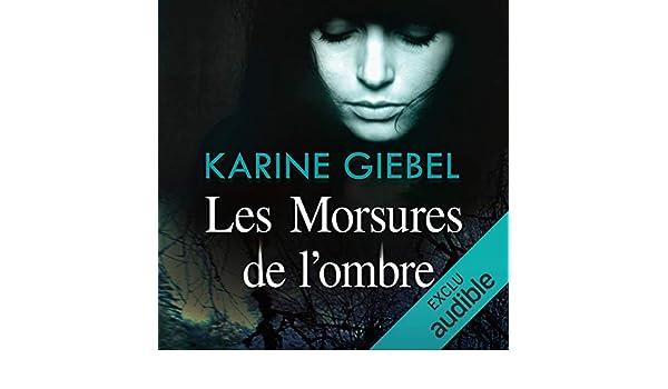 Amazon Com Les Morsures De L Ombre Audible Audio Edition