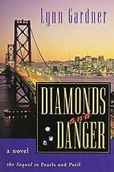 Diamonds and Danger