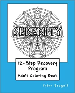 12-Step Recovery Program Adult Coloring Book: Tyler Seagull ...