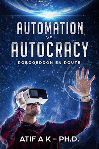 E.B.O.O.K Automation vs. Autocracy: Robogeddon En Route<br />W.O.R.D