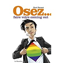 Osez faire votre coming out (Osez...) (French Edition)