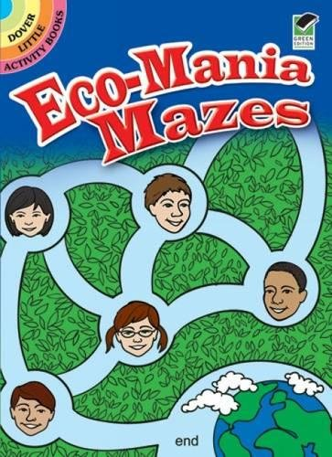 Eco-Mania Mazes (Dover Little Activity Books)