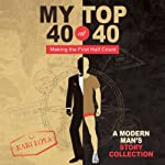 My Top 40 at 40: Making the First Half Count | Kari Loya