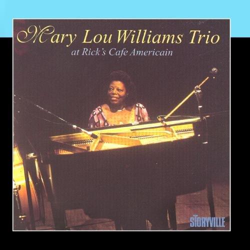 Mary Lou Williams Trio At Rick's Café Americain, Chicago