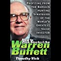 How to Pick Stocks Like Warren Buffett Audiobook by Timothy Vick Narrated by Barrette Whitener