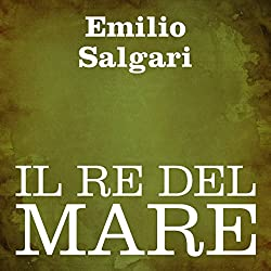 Il re del mare [The Sea King]