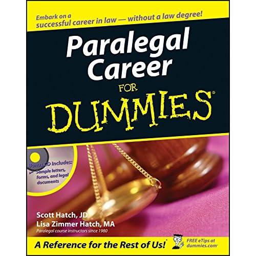 paralegal career for dummies: scott hatch, lisa hatch: 9780471799566 ...
