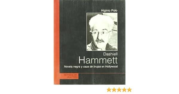 DASHIELL HAMMETT: NOVELA NEGRA Y CAZA DE BRUJAS EN HOLLYWOOD by ...