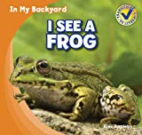 I See a Frog, Alex Appleby, 1433985527